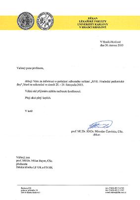 Záštita děkana Lékařské fakulty Univerzity Karlovy v Hradci Králové - prof. MUDr. RNDr. Miroslav Červinka, CSc.